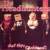 The Headhunters - Eat this Dickhead! CD (2000) framsida
