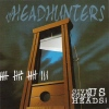 The Headhunters - Give Us Some Heads CD (2003) framsida
